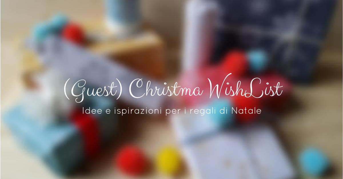Your christmas wishlist 5 letterine di natale degli for Piani casa degli ospiti cottage