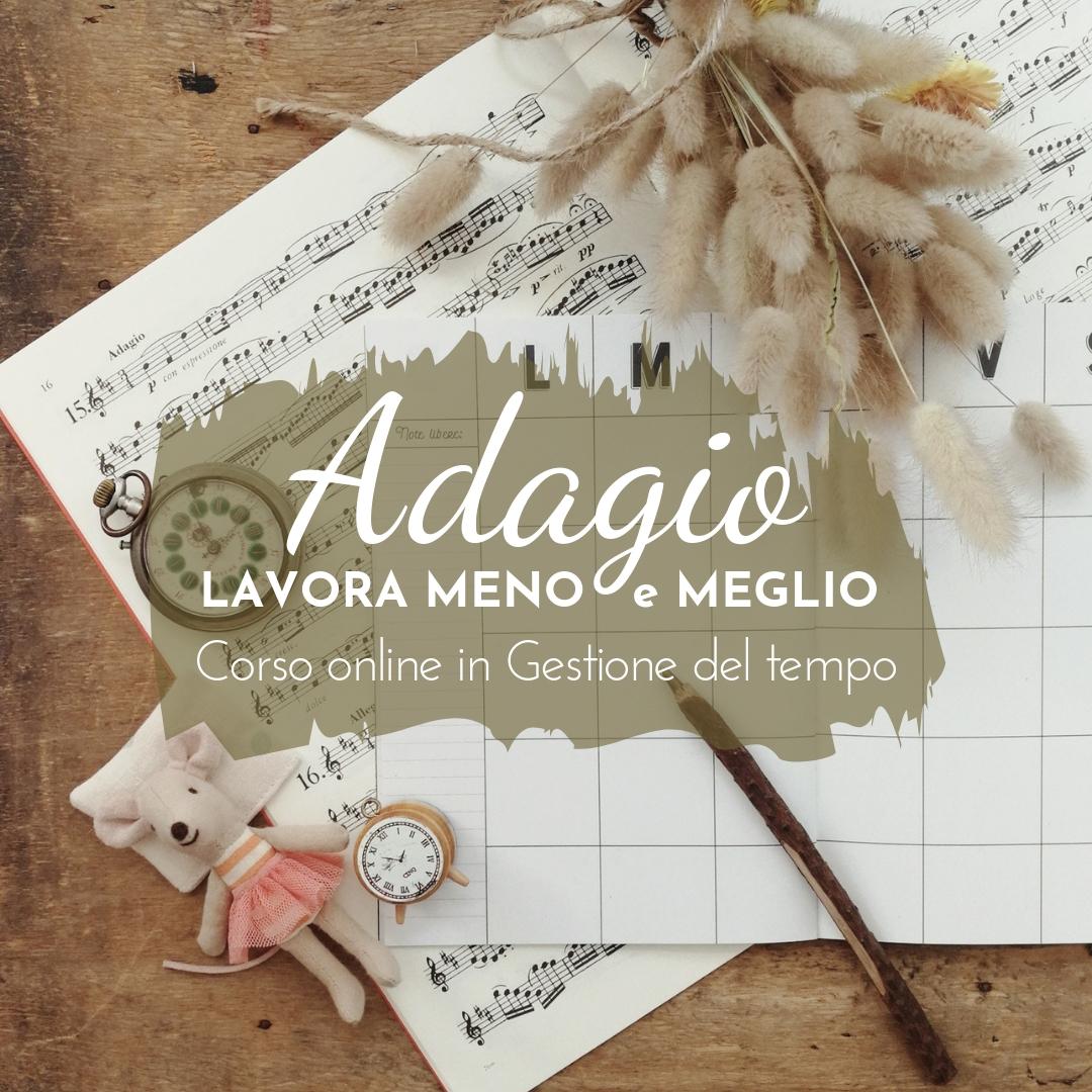 Adagio – Corso in Gestione del Tempo